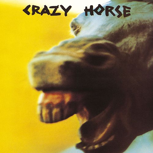 Crazy Horse by Crazy Horse