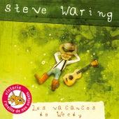 Les vacances de Woody by Steve Waring
