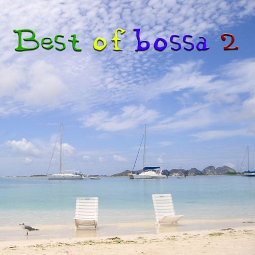 The Best Of Bossa Vol.2 by Various Artists
