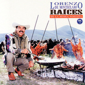 Raices Nortenas Vol. 1 by Lorenzo De Monteclaro