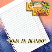 Hoja en Blanco: Grandes Exitos by La Tropa Vallenata