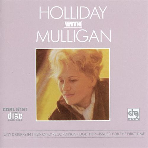 Holliday With Mulligan by Judy Holliday