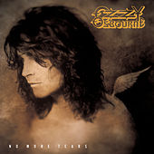 No More Tears by Ozzy Osbourne