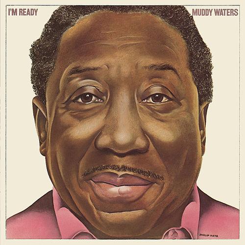 I'm Ready von Muddy Waters