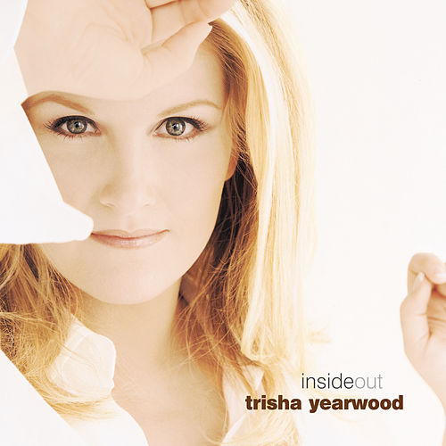 Inside Out by Trisha Yearwood