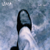 Fare Well by Uma