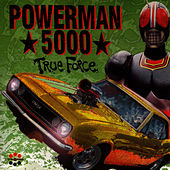 True Force by Powerman 5000