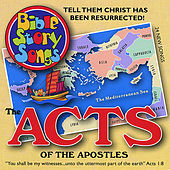 Acts of the Apostles by Bible StorySongs