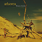 House of Sticks [Remastered] by Arborea