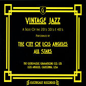 Vintage Jazz - A Taste of the 20's, 30's & 40's. by The City of Los Angeles All Stars