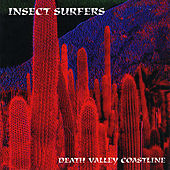 Death Valley Coastline by Insect Surfers