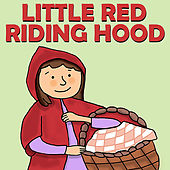 Little Red Riding Hood by Favorite Kids Stories