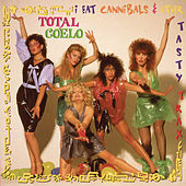 I Eat Cannibals and other Tasty Trax by Total Coelo