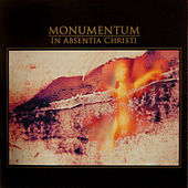 In Absentia Christi by Monumentum