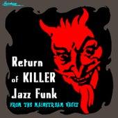 Return Of Killer Jazz Funk by Various Artists
