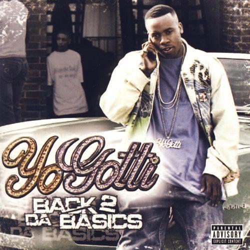 Back 2 Da Basics by Yo Gotti