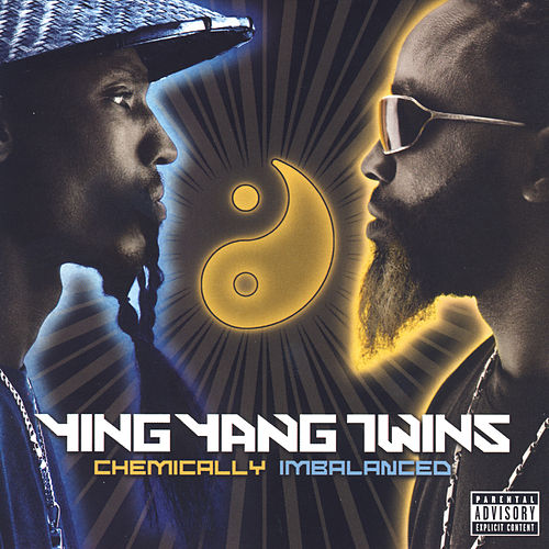 Chemically Imbalanced by Ying Yang Twins