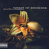 From Bliss To Devestation by Vision of Disorder