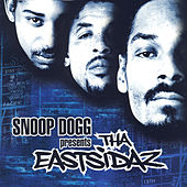 Snoop Dogg Presents Tha Eastsidaz von Tha Eastsidaz