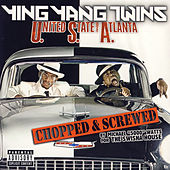 United States Of Atlanta (Chopped And Screwed) by Ying Yang Twins