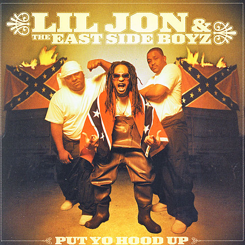 Put Yo Hood Up - Clean by Lil Jon
