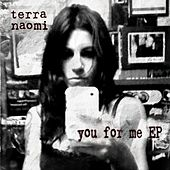 You For Me by Terra Naomi