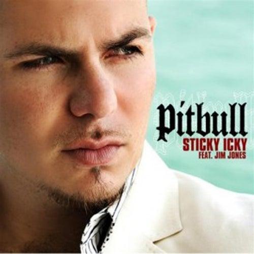 Sticky Icky - Single by Pitbull