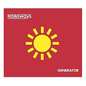 Generator - Single by The Holloways