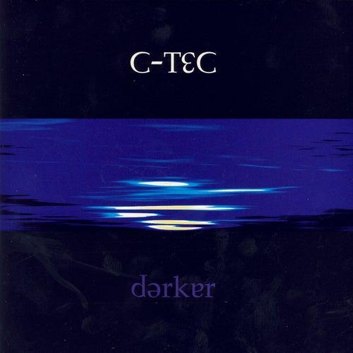 Darker by C-Tec