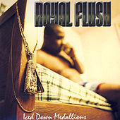 Iced Down Medallions - EP by Royal Flush