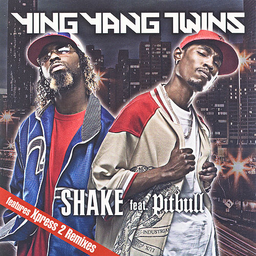 Shake Feat. Pitbull by Ying Yang Twins