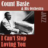 I Can't Stop Loving You by Count Basie