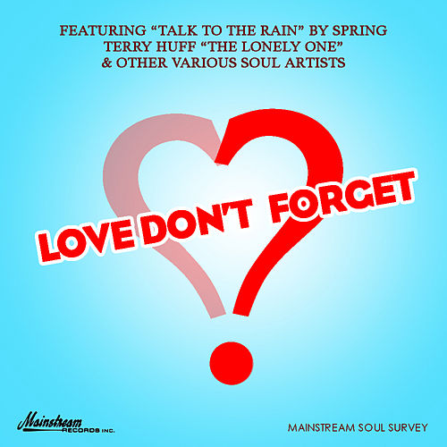 Love Don't Forget by Various Artists