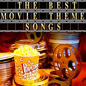 The Best Movie Theme Songs - Ultimate Collection of Movie Theme Songs and Scores by The Hit Nation