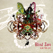 Slow Time Love by Blind Zero