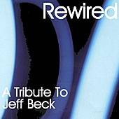 Rewired: A Tribute To Jeff Beck by Various Artists