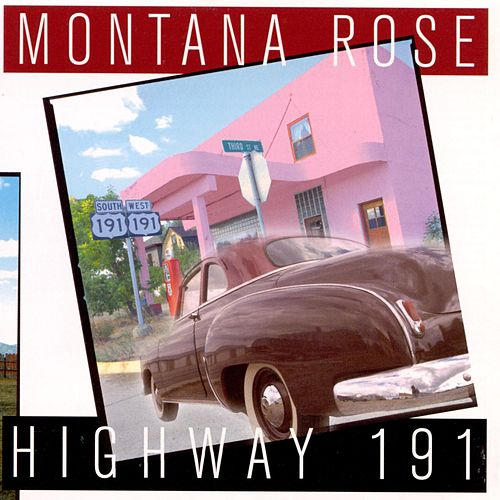 Highway 191 by Montana Rose