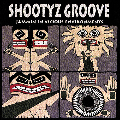 Jammin In Vicious Environments by Shootyz Groove