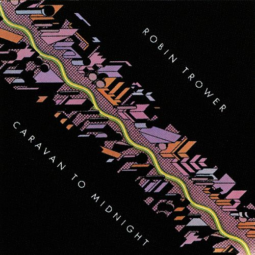 Caravan to Midnight by Robin Trower