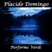 Placido Domingo Performs Verdi by Placido Domingo