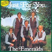 Just For You by The Emeralds