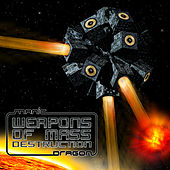 Weapons Of Mass Destruction by Various Artists