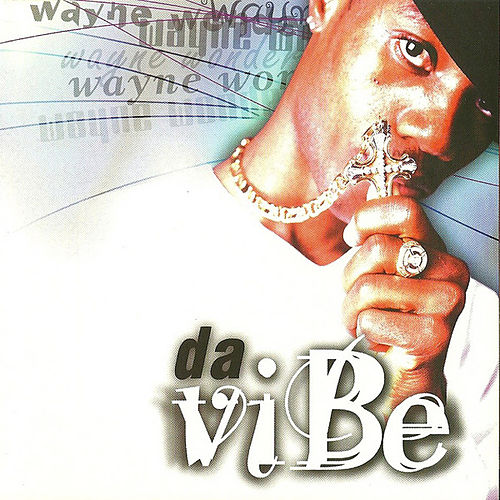 Da Vibe by Wayne Wonder