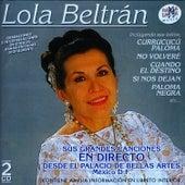 Lola Beltrán En Directo Desde El Palacio De Bellas Artes De México by Lola Beltran