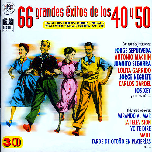 66 Grandes Éxitos De Los 40 y 50 by Various Artists