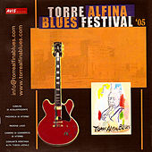 Torre Alfina Blues Festival 2005 by Various Artists