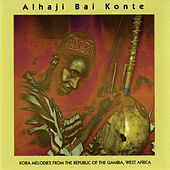 Kora Melodies From The Gambia, West Africa by Alhaji Bai Konte