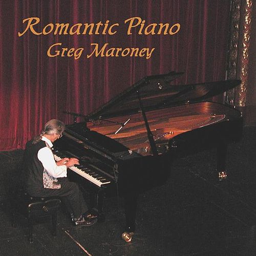Romantic Piano by Greg Maroney