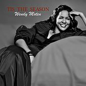 Tis The Season by Wendy Moten