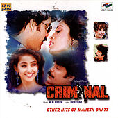 Criminal &  Other Hits Of Mahesh Bhatt by Various Artists